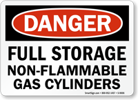 OSHA Danger Full Storage Non-Flammable Gas Cylinders Sign