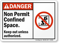 Non Permit Confined Space, Keep Out Danger Sign