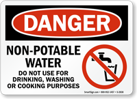 Danger Non-Potable Water Do Not Use Sign