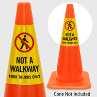 Not A Walkway For Trucks Only Cone Collar