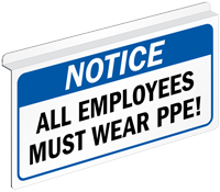 Notice All Employees Must Wear PPE Sign