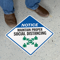 Notice - Maintain Proper Social Distancing