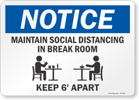 Notice Maintain Social Distancing In Break Room Sign