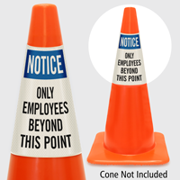 Notice Only Employees Beyond This Point Cone Collar