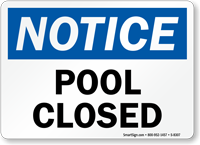 Notice Pool Closed Sign