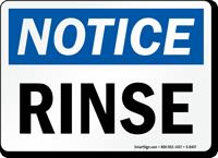 Notice Rinse Sign