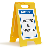 Notice Sanitizing In Progress Standing Floor Sign