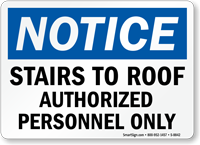 Stairs To Roof Authorized Personnel Only Sign