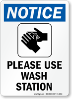 Notice Use Wash Station Sign