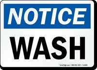 Notice Wash Sign