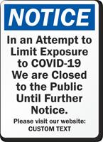 Notice We Are Closed Custom Retail Service Sign