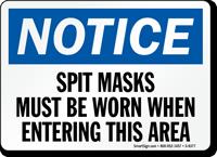 Notice Wear Spit Masks Sign