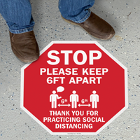 Stop - Please Keep 6 Feet Apart, Thank You