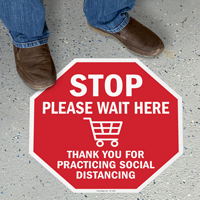 Stop - Please Wait Here, Thank You for Social Distancing