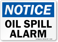 Oil Spill Alarm OSHA Notice Sign