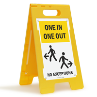 One In One Out No Exceptions Standing Floor Sign