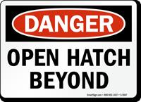 Open Hatch Beyond Danger Sign