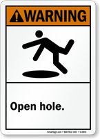 Warning Open Hole Sign