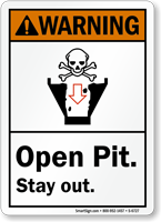 Open Pit Stay Out ANSI Warning Sign
