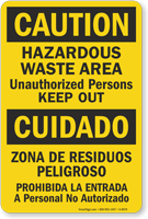 Bilingual Hazardous Waste Unauthorized Persons Keep Out Sign