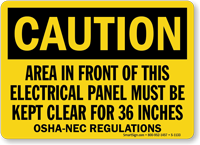 Caution Electric Panel Area Be Kept Clear Sign