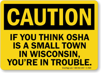 OSHA Is A Small Town In Wisconsin Sign