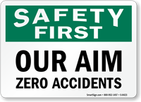 Our Aim Zero Accidents Sign