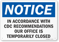 Our Office Is Temporarily Closed Retail Service Sign