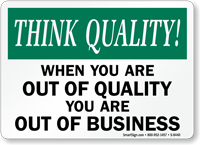 Out Of Quality Business Sign