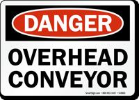 Danger Overhead Conveyor Sign