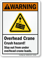 Overhead Crane, Crush Hazard Stay Out ANSI Warning Sign