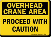 Overhead Crane Area Caution Sign
