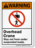 Overhead Crane, Stay Out From Suspended Loads Sign