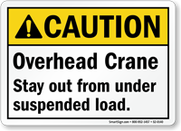 Overhead Crane Stay Out From Under Suspended Load Sign