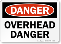 Overhead Danger OSHA Danger Sign