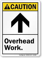 Overhead Work ANSI Caution Sign With up arrow