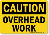 Caution Overhead Work Sign