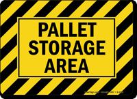 Pallet Storage Area Sign