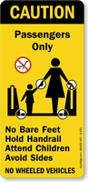 Caution Passengers No Bare Feet Hold Handrail