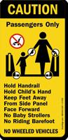 Caution Passengers Wheeled Vehicles Sign
