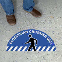 Pedestrian Crossing Only - Striped Bottom, Semi-Circle Floor Sign