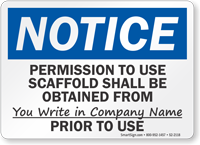 Permission To Use Scaffold Notice Sign