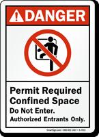 Do Not Enter Authorized Entrants Only Danger Sign