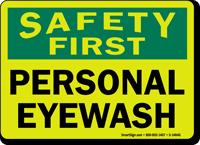 Safety First: Personal Eyewash Sign
