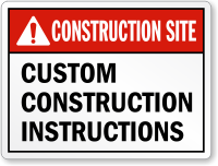 Personalized ANSI Construction Site Instructions Sign