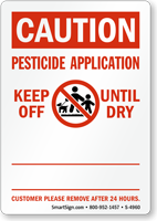 Pesticide Application, Keep Off Until Dry Sign