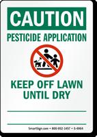 Pesticide Application, Keep Off Until Dry Sign