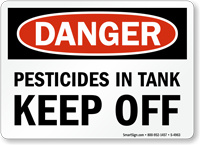 DANGER: PESTICIDE IN TANK. KEEP OFF Sign