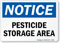 Pesticide Storage Area OSHA Notice Sign