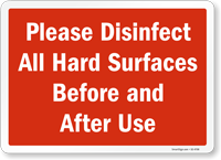Please Disinfect All Hard Surfaces Before And After Use Sign